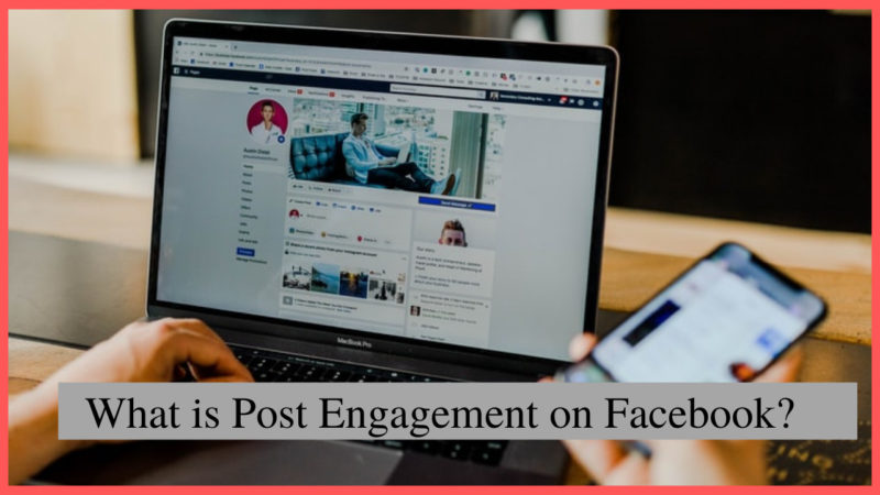 What Is Post Engagement On Facebook