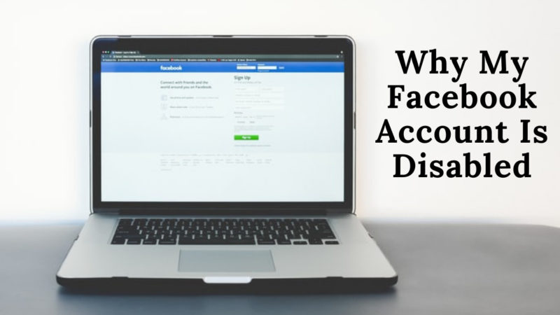 Why My Facebook Account Is Disabled
