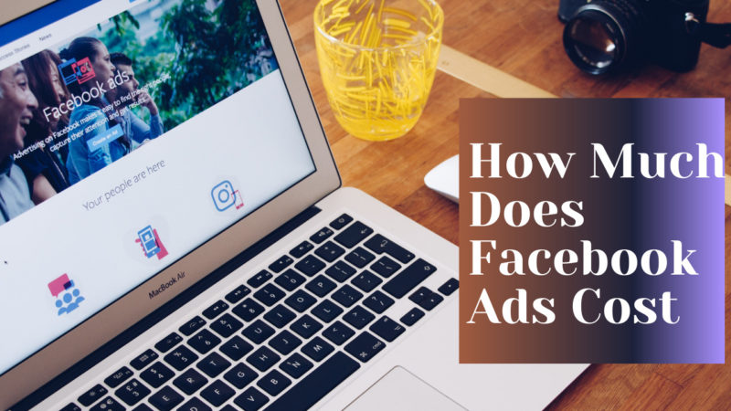 how much does Facebook ads cost