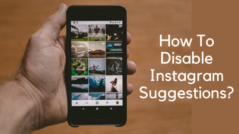 how to disable Instagram suggestions
