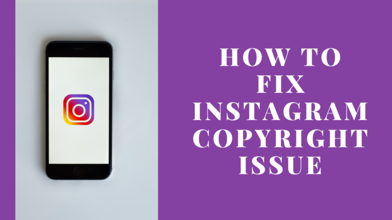 how to fix Instagram copyright issue