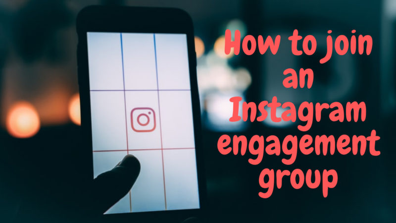 how to join an Instagram engagement group