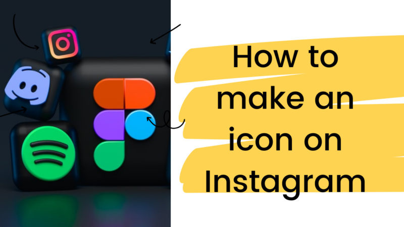 how to make an icon on Instagram