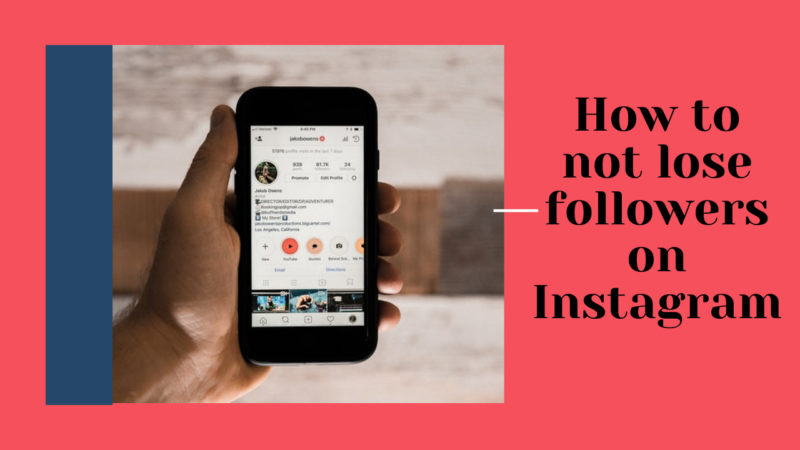 how to not lose followers on Instagram