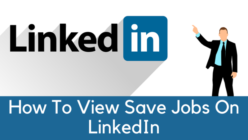how to view save jobs on LinkedIn