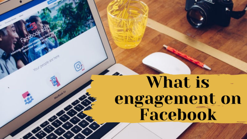 What is engagement on Facebook