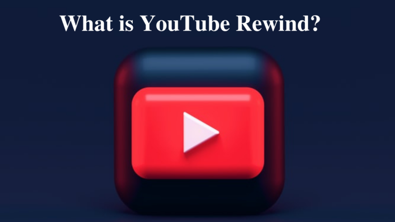 what is YouTube rewind