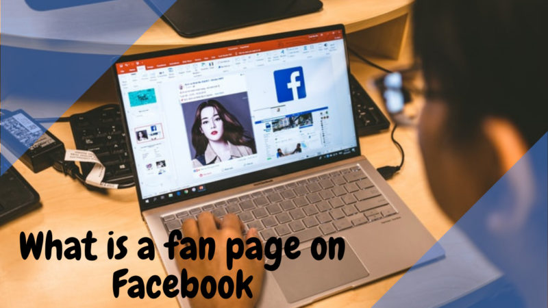 what is a fan page on Facebook