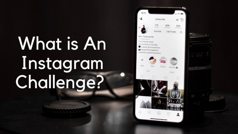 what is an Instagram challenge?