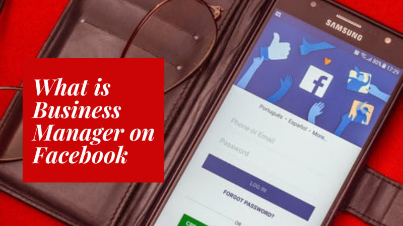 what is business manager on Facebook